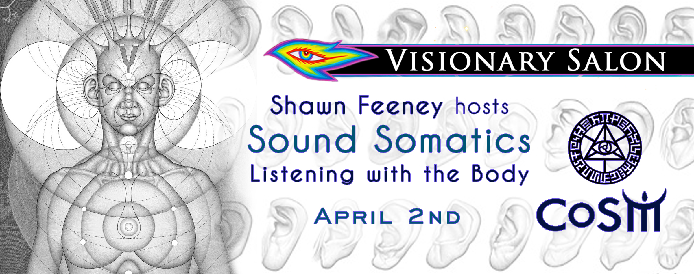 Visionary salon sound somatics with shawn feeney chapel for A visionary salon
