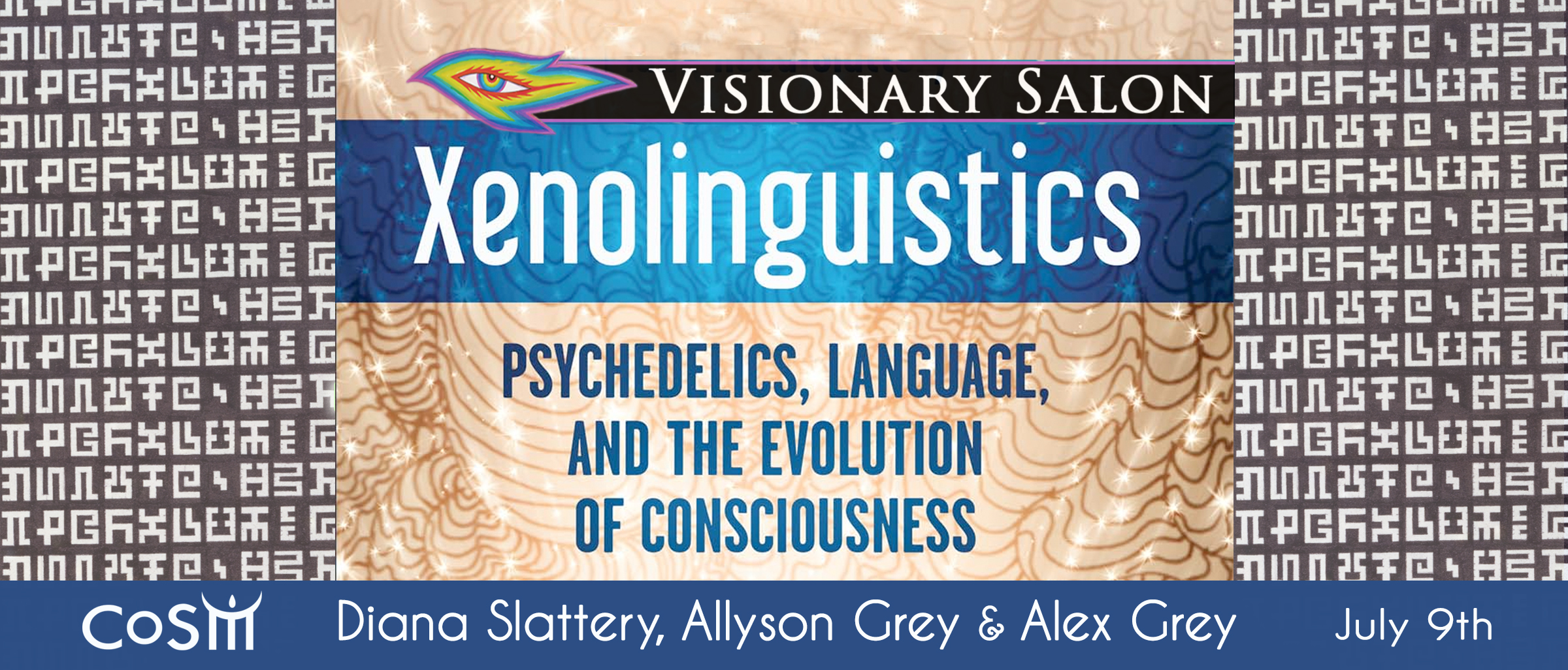 Join us for a discussion on XENOLINGUISTICS: Psychedelics, Language & the  Evolution of Consciousness