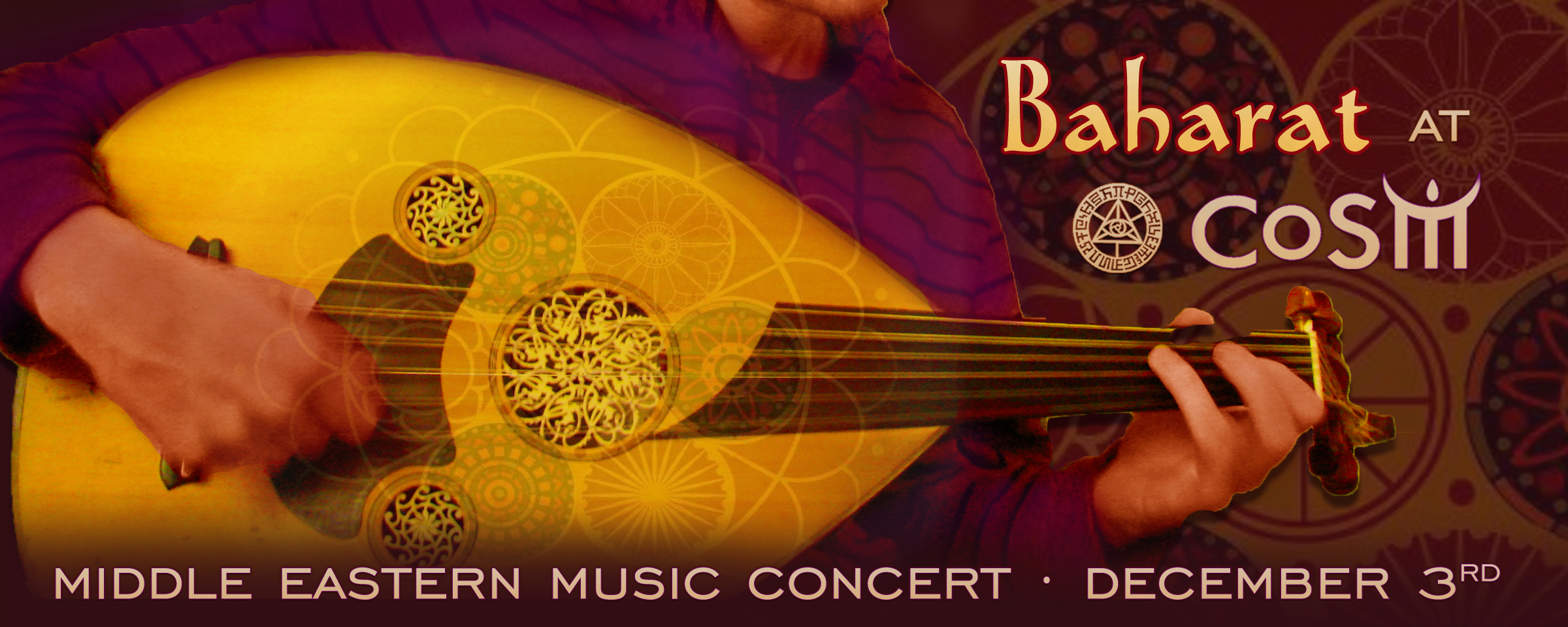 Baharat Middle Eastern Music Concert - Chapel of Sacred Mirrors