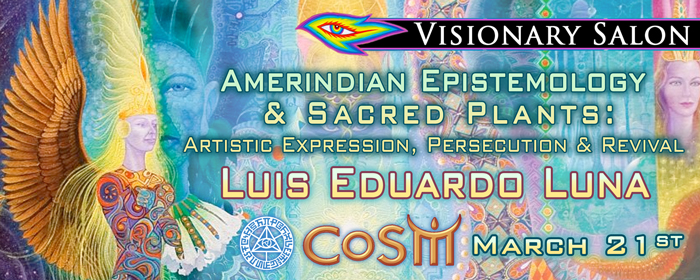 Visionary salon with luis eduardo luna chapel of sacred for A visionary salon