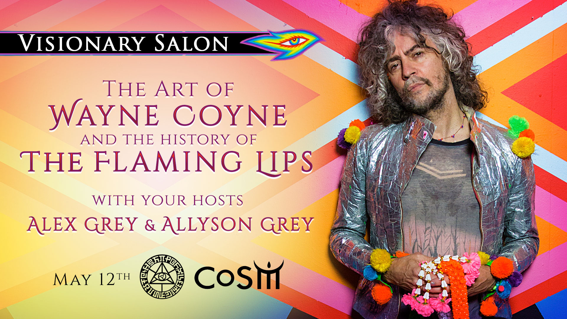 The Art Of Wayne Coyne The History Of The Flaming Lips Chapel Of