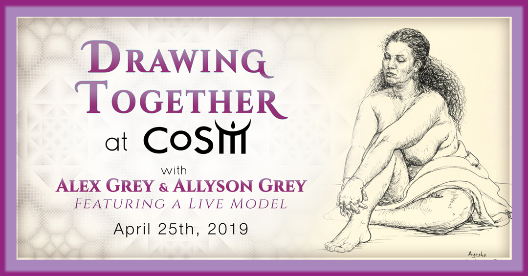 4-25-19-Figure-Drawing-at-CoSM-with-Alex-Grey-and-Allyson-Grey